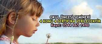 3 Aralık İstanbul Okul Öncesi Semineri
