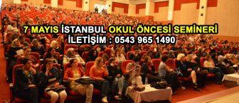 49.İstanbul Okul Öncesi Semineri 7 Mayıs 2017